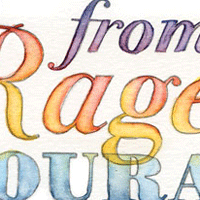 From Rage to Courage